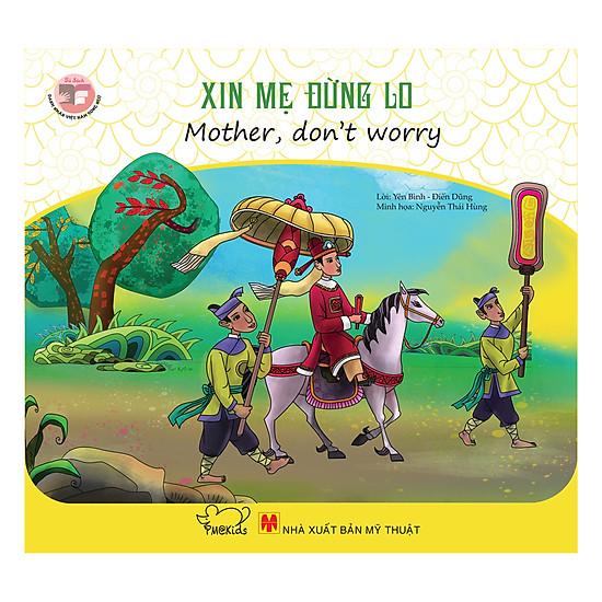 [Download Sách] Danh Nhân Việt Nam - Xin Mẹ Đừng Lo (Song Ngữ)