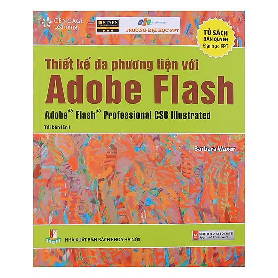 [Download Sách] Thiết Kế Đa Phương Tiện Với Adobe Flash Adobe Flash Professional CS6 Illustrated