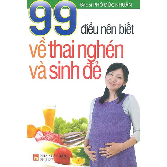 [Download Sách] 99 Điều Nên Biết Về Thai Nghén Và Sinh Đẻ