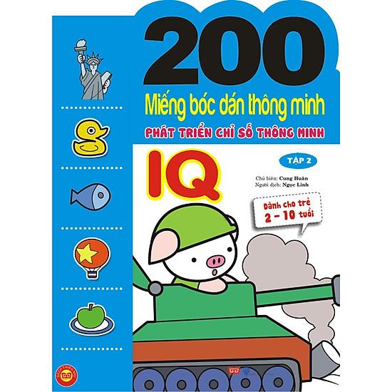 200 Miếng Bóc Dán Thông Minh Phát Triển Chỉ Số Thông Minh IQ - Tập 2 (Dành Cho Trẻ 2-10 Tuổi)