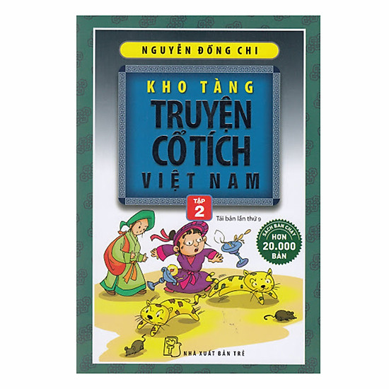 Kho Tàng Truyện Cổ Tích Việt Nam Tập 2 – Tái Bản