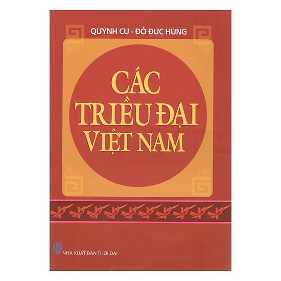 [Download sách] Các Triều Đại Việt Nam