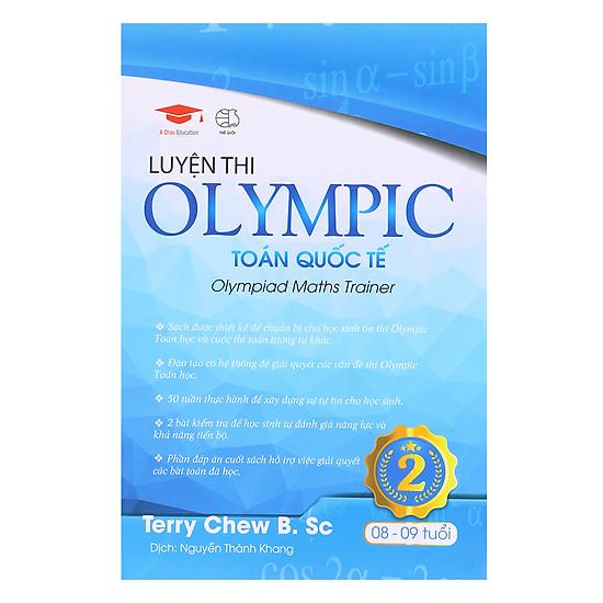 Luyện Thi Olympic Toán Quốc Tế 2 (8 - 9 Tuổi)