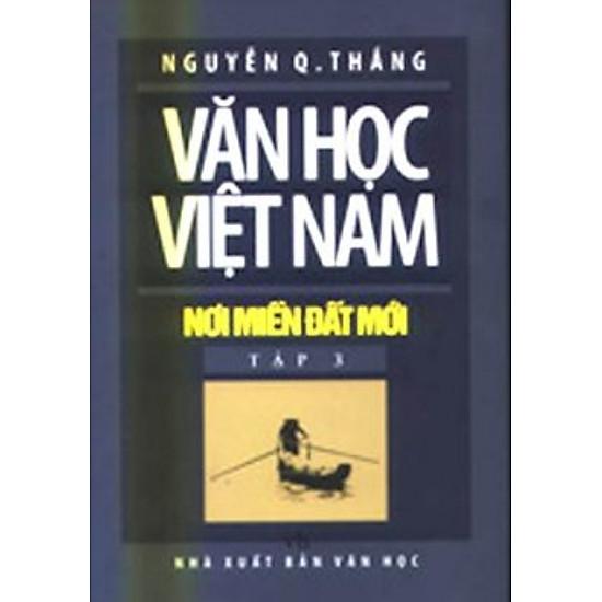 Download sách Văn Học Việt Nam Nơi Miền Đất Mới - Tập 3