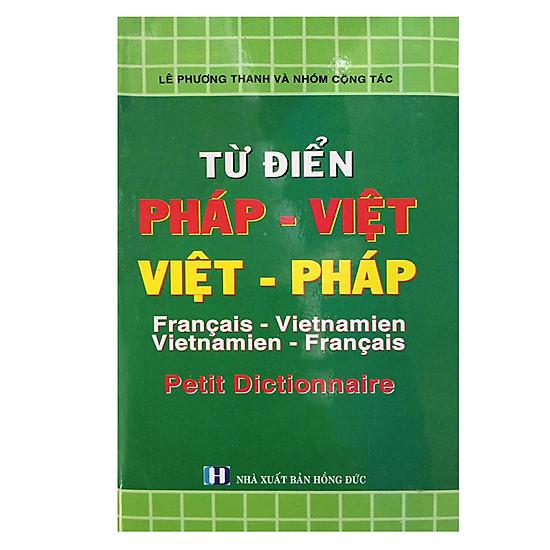 Từ Điển Pháp Việt – Việt – Pháp (Sách Bỏ Túi)