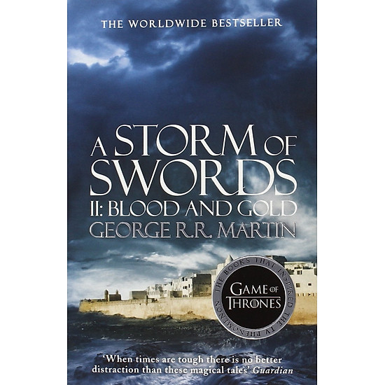 A Storm Of Swords: Part 2 Blood And Gold (A Song Of Ice And Fire)