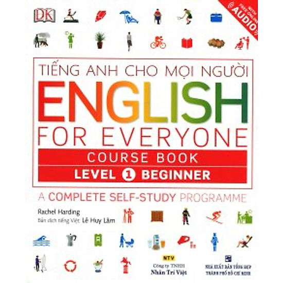 Tiếng Anh Cho Mọi Người – English For Everyone Course Book Level 1 Beginner (Kèm 01 CD)