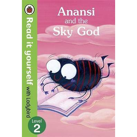 Anansi and the Sky God: Read it Yourself with Ladybird (Hardback)
