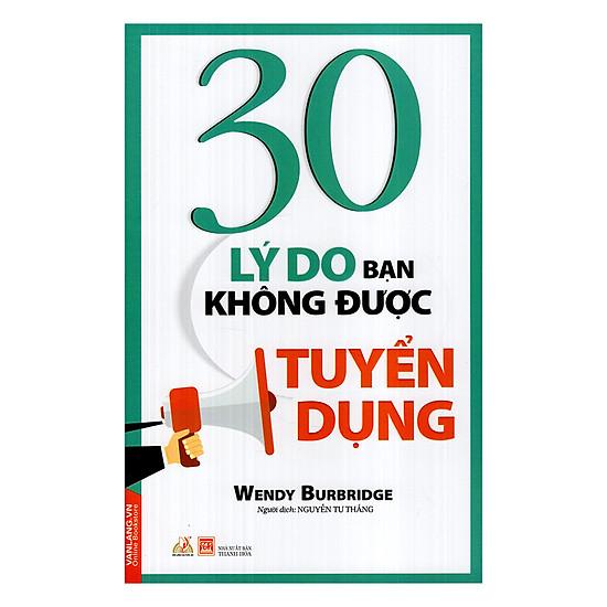 30 Lý Do Bạn Không Được Tuyển Dụng - EBOOK/PDF/PRC/EPUB