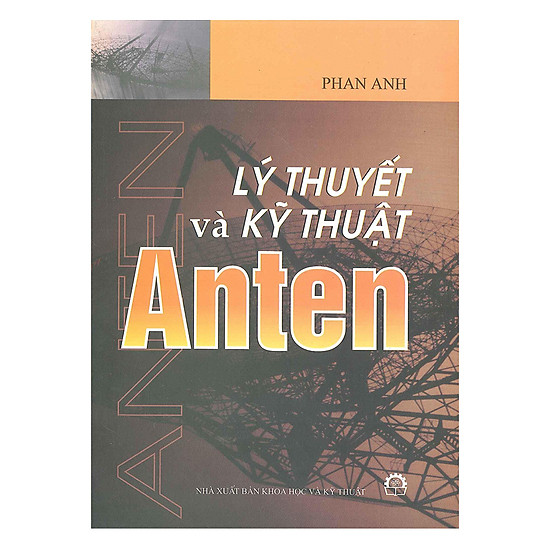 [Download Sách] Lý Thuyết Và Kỹ Thuật Anten