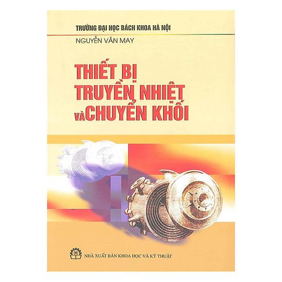[Download Sách] Thiết Bị Truyền Nhiệt Và Chuyển Khối