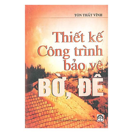 [Download Sách] Thiết Kế Công Trình Bảo Vệ Bờ, Đê