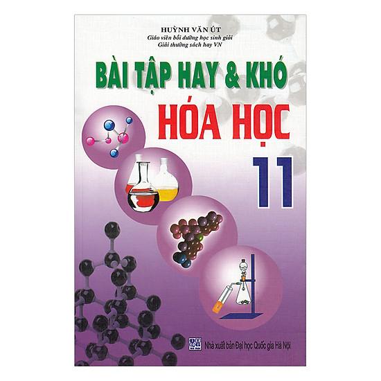 Bài Tập Hay Và Khó Hóa Học Lớp 11