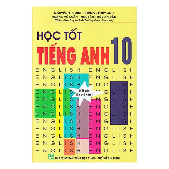 [Download sách] Học Tốt Tiếng Anh 10