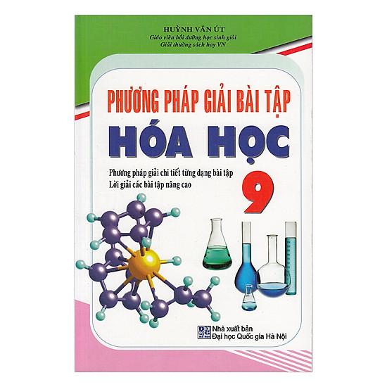 Phương Pháp Giải Bài Tập Hóa Học Lớp 9 - EBOOK/PDF/PRC/EPUB