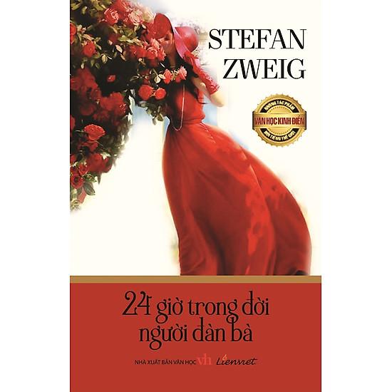 Những Tác Phẩm Văn Học Kinh Điển Nổi Tiếng Thế Giới – 24 Giờ Trong Đời Người Đàn Bà