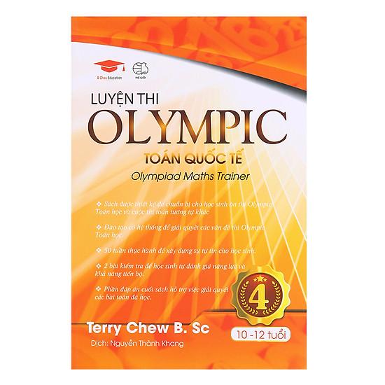 Luyện Thi Olympic Toán Quốc Tế 4 (10 - 12 Tuổi)