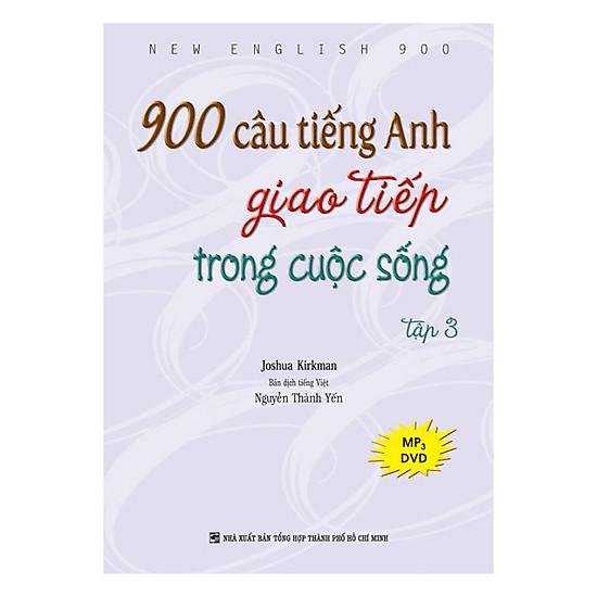 [Download Sách] 900 Câu Tiếng Anh Giao Tiếp Trong Cuộc Sống - Tập 3