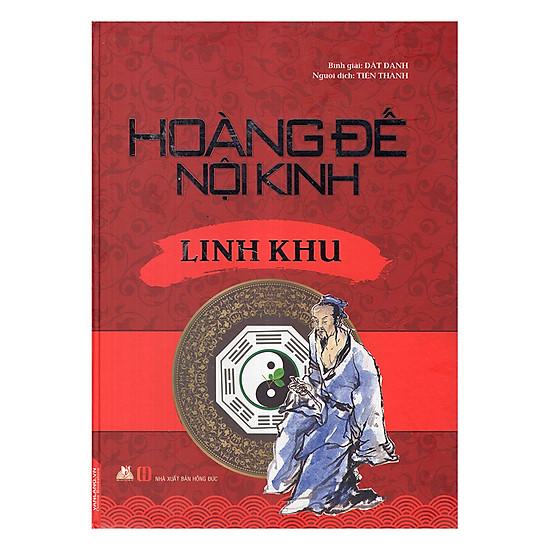[Download sách] Hoàng Đế Nội Kinh - Linh Khu