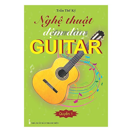 [Download sách] Nghệ Thuật Đệm Đàn Guitar - Quyển 1