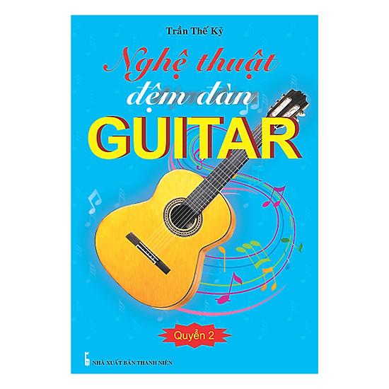 [Download sách] Nghệ Thuật Đệm Đàn Guitar - Quyển 2