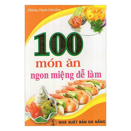 100 Món Ăn Ngon Miệng Dễ Làm - EBOOK/PDF/PRC/EPUB