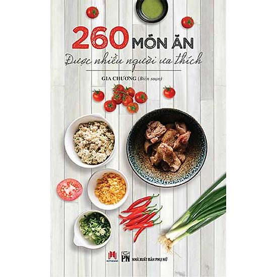 [Download Sách] 260 Món Ăn Được Nhiều Người Ưa Thích (Tái Bản 2016)