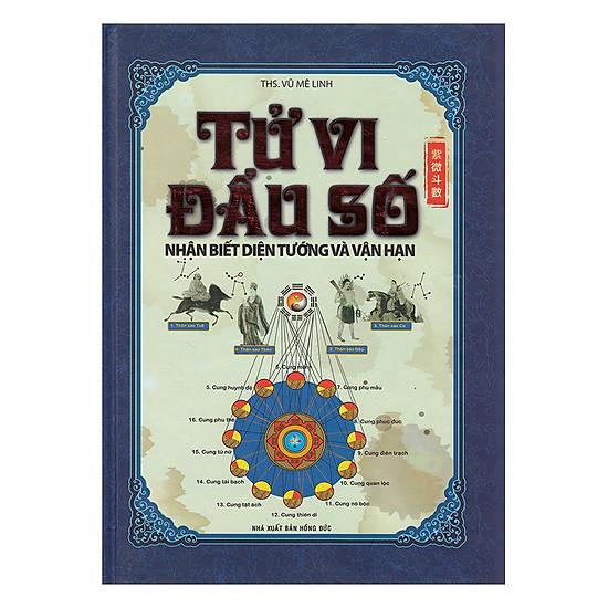 [Download Sách] Tử Vi Đẩu Số - Nhận Biết Diện Tướng Và Vận Hạn