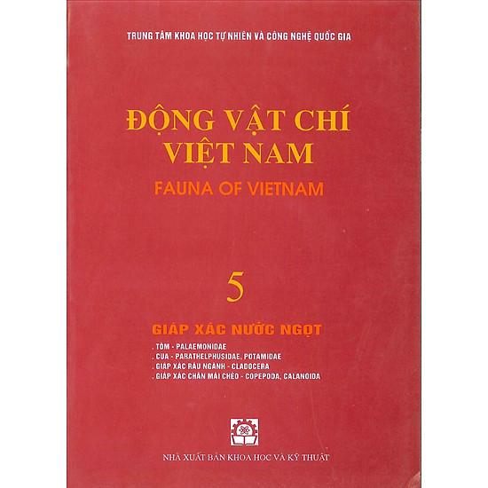 Động Vật Chí Việt Nam (Tập 5): Giáp Xác Nước Ngọt
