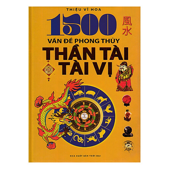 [Download sách] 1500 Vấn Đề Phong Thủy Thần Tài, Tài Vị