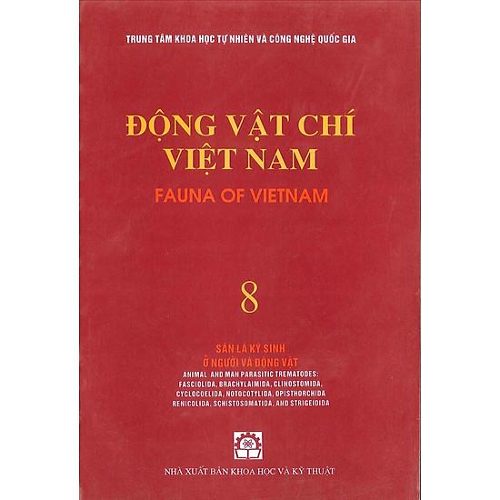 Động Vật Chí Việt Nam (Tập 8): Sán Lá Ký Sinh Ở Người Và Động Vật