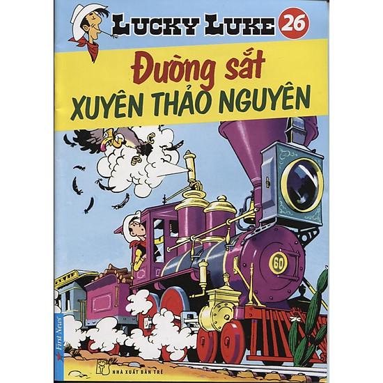 Lucky Luke 26 – Đường Sắt Xuyên Thảo Nguyên