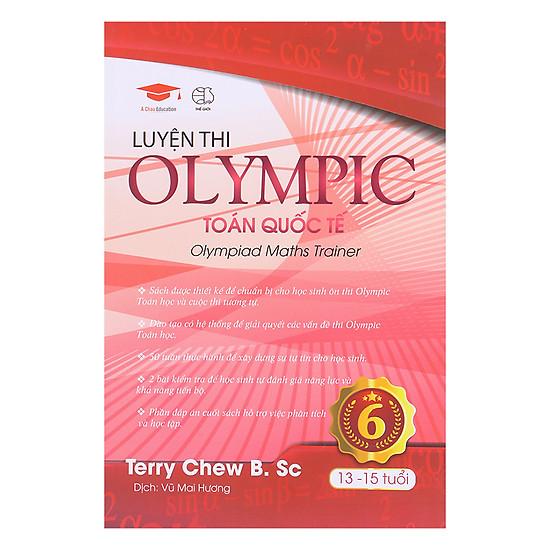 Luyện Thi Olympic Toán Quốc Tế 6 (13 - 15 Tuổi)