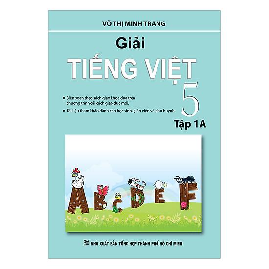 Giải Tiếng Việt Lớp 5 - Tập 1A