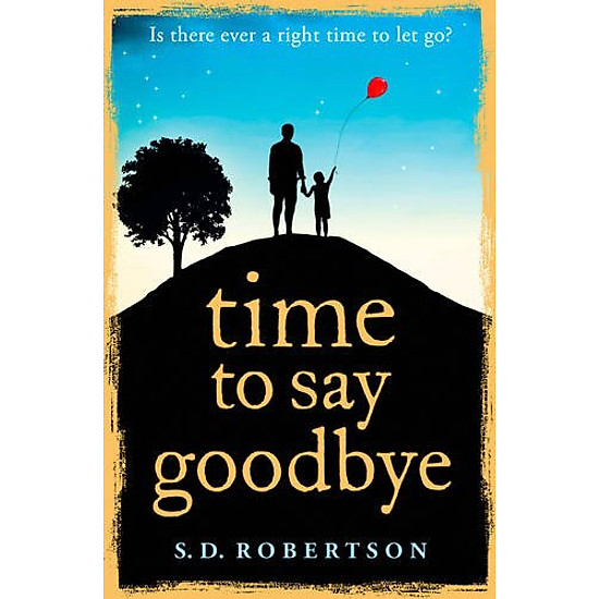 [Download Sách] Time to Say Goodbye