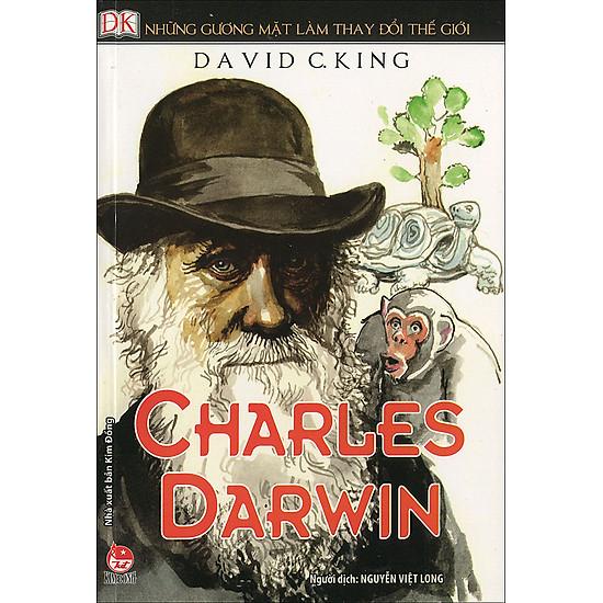 Những Gương Mặt Làm Thay Đổi Thế Giới - Charles Darwin