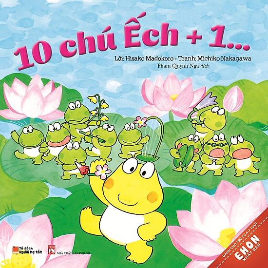 Truyện Ehon Nhật Bản – 10 Chú Ếch +1…