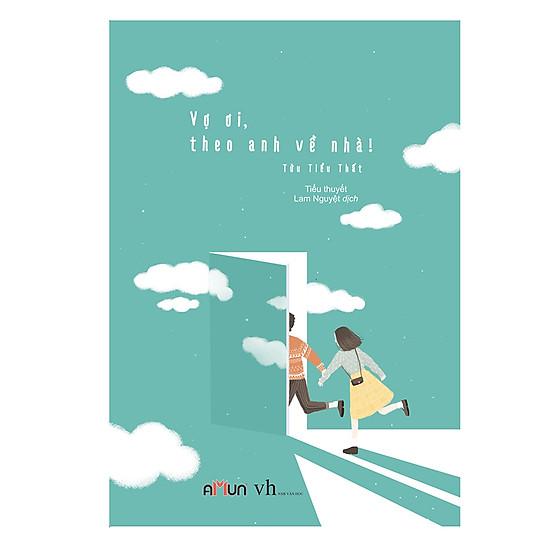 Hình ảnh download sách Vợ Ơi Theo Anh Về Nhà