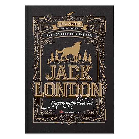 Jack London - Truyện Ngắn Chọn Lọc