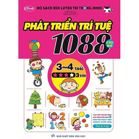 Bộ Sách Rèn Luyện Trí Thông Minh – Phát Triển Trí Tuệ 1088 Câu Đố – Dành Cho Trẻ Từ 3 Đến 4 Tuổi (Tập 3)