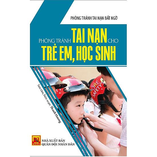 Phòng Tránh Tai Nạn Cho Trẻ Em, Học Sinh