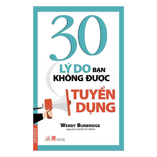 [Download sách] 30 Lý Do Bạn Không Được Tuyển Dụng