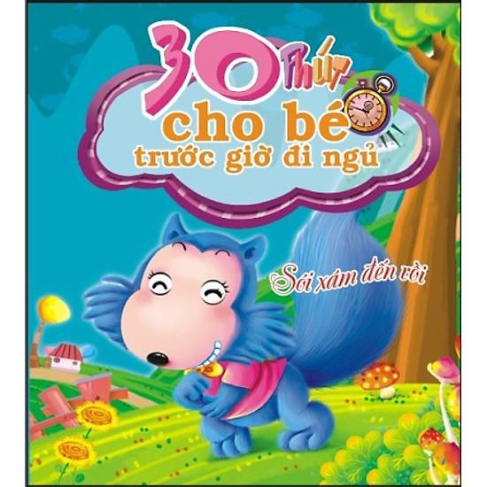 Hình ảnh download sách 30 Phút Cho Bé Trước Giờ Đi Ngủ - Sói Xám Đến Rồi