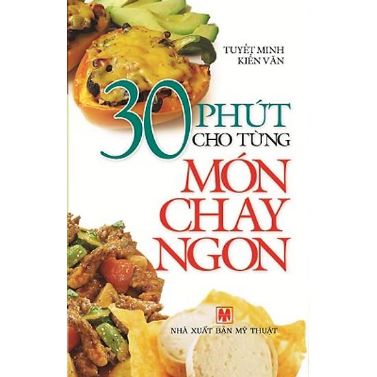 [Download Sách] 30 Phút Cho Từng Món Chay Ngon