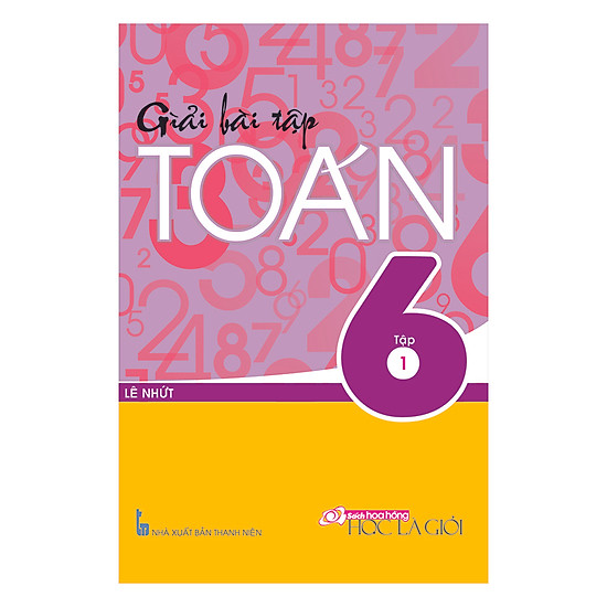 [Download sách] Giải Bài Tập Toán Lớp 6 - Tập 1