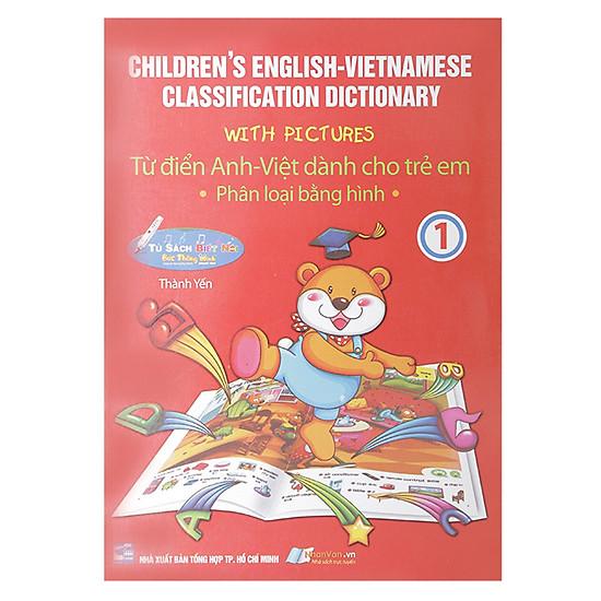 Từ Điển Anh – Việt Dành Cho Trẻ Em (Tập 1)
