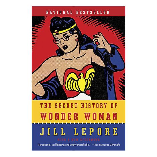 [Download Sách] The Secret History Of Wonder Woman