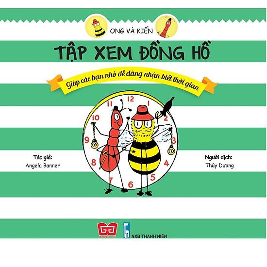 Ong Và Kiến – Tập Xem Đồng Hồ