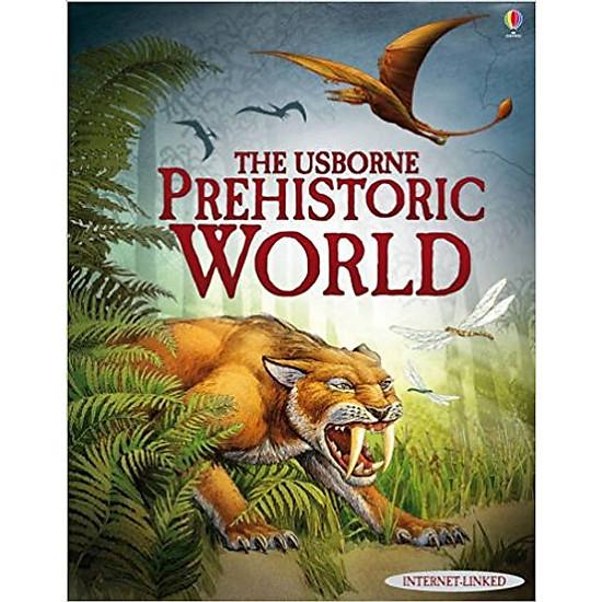 [Download Sách] Prehistoric World
