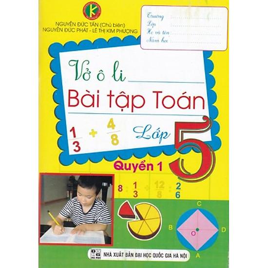 Vở Ô Li Bài Tập Toán Lớp 5 (Quyển 1) (Khang Việt)